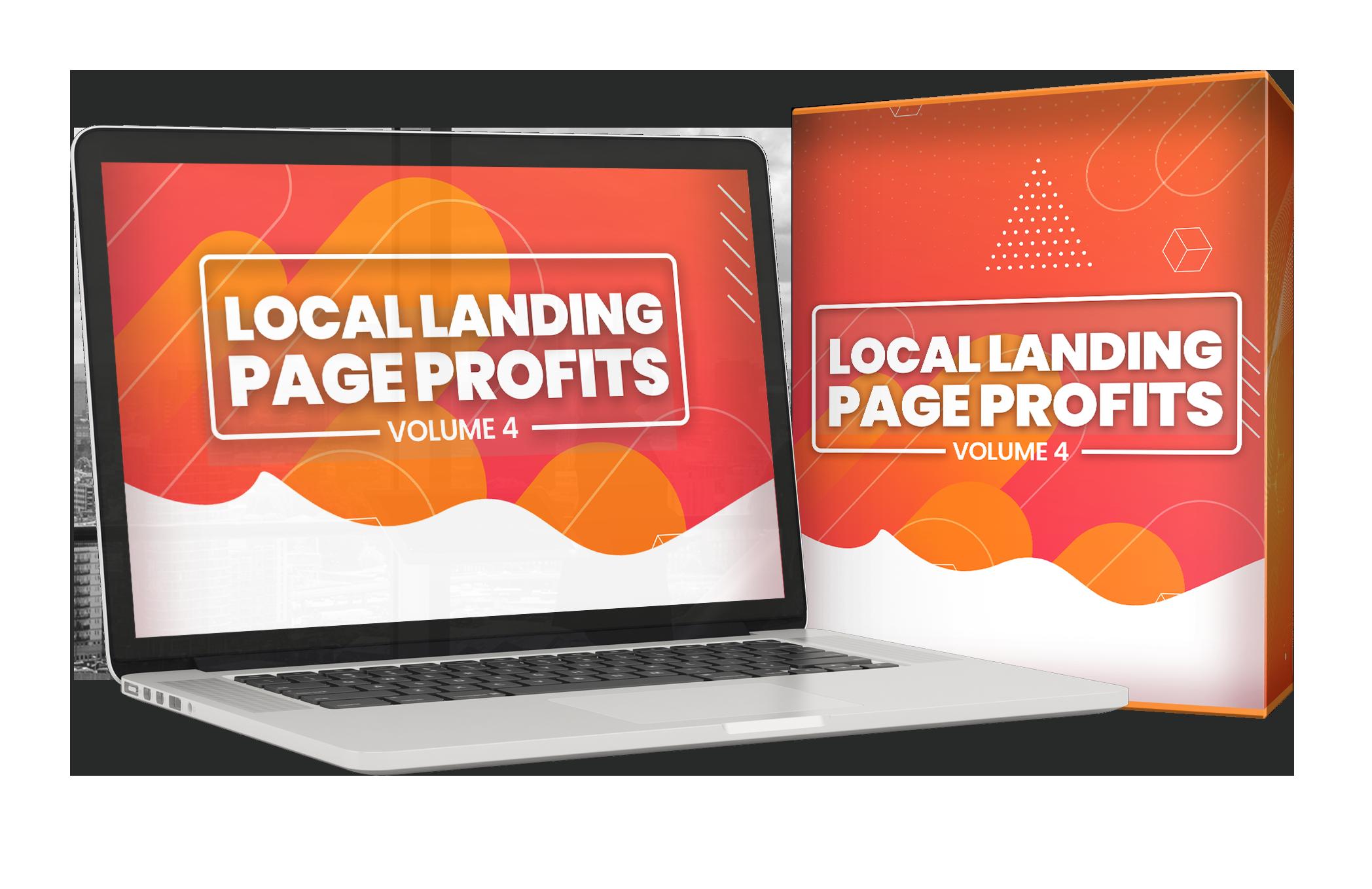 Local Landing Page Profits Vol4 (FE) + Local Landing Page Profits Pro Vol4 (OTO1) + Local Landing Page Profits Premium Vol4 (OTO2)